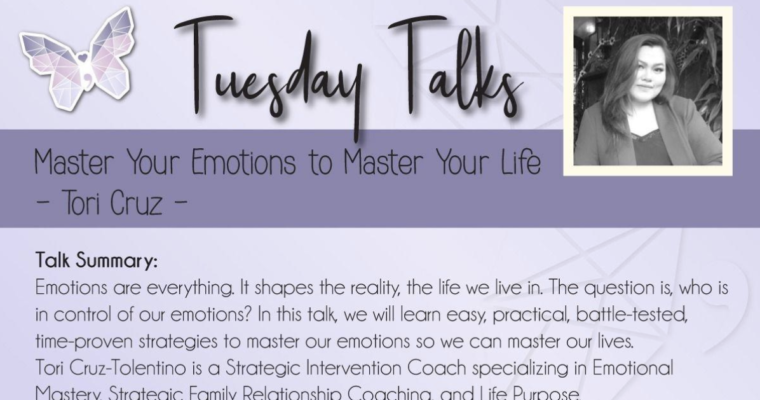Tuesday Talks – Master Your Emotions to Master Your Life⁣⁣⁣⁣ with Tori Cruz⁣⁣
